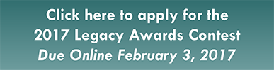 Click here to start the 2017 Legacy Awards Application
