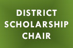 District Scholarship Chair
