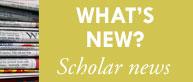 Scholar News
